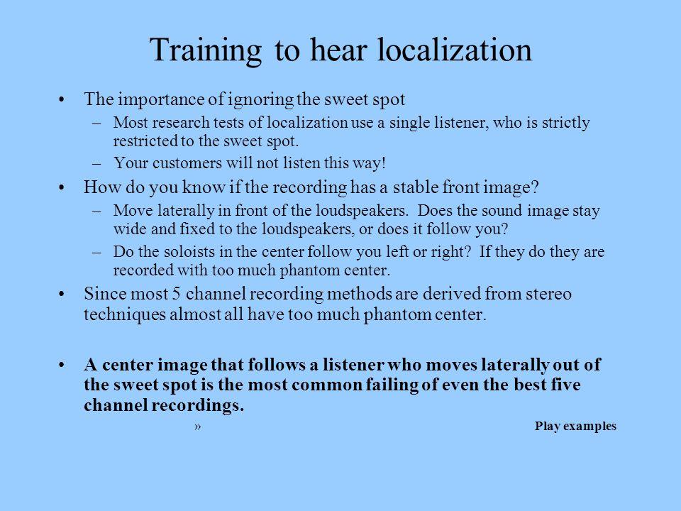 Training to hear localization