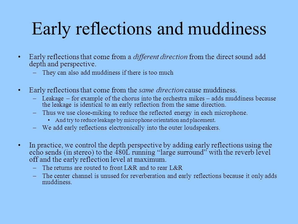 Early reflections and muddiness
