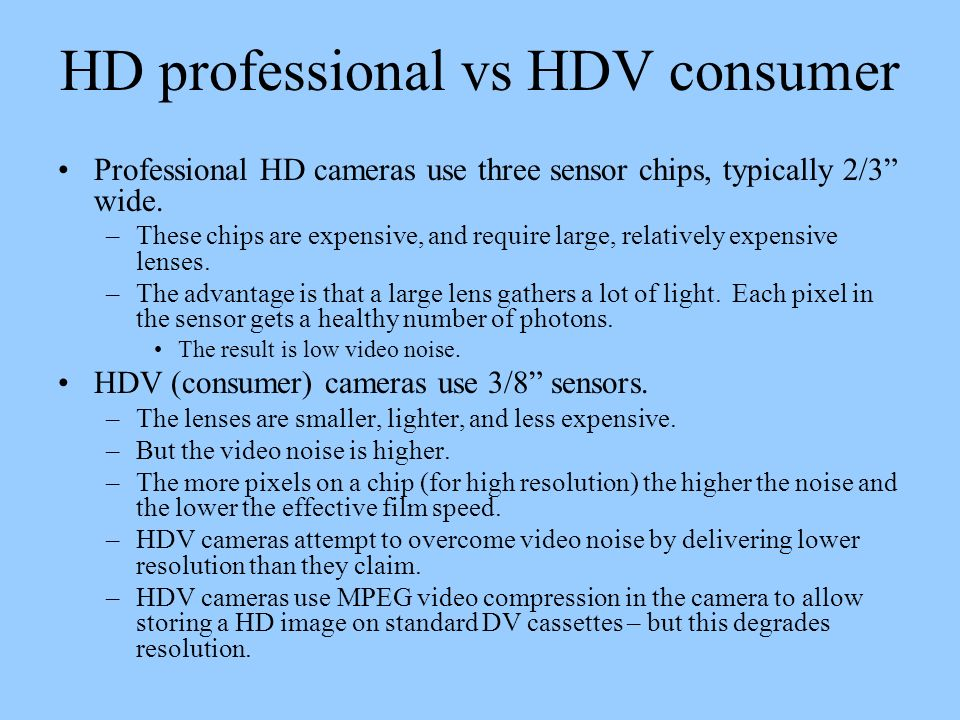 HD professional vs HDV consumer