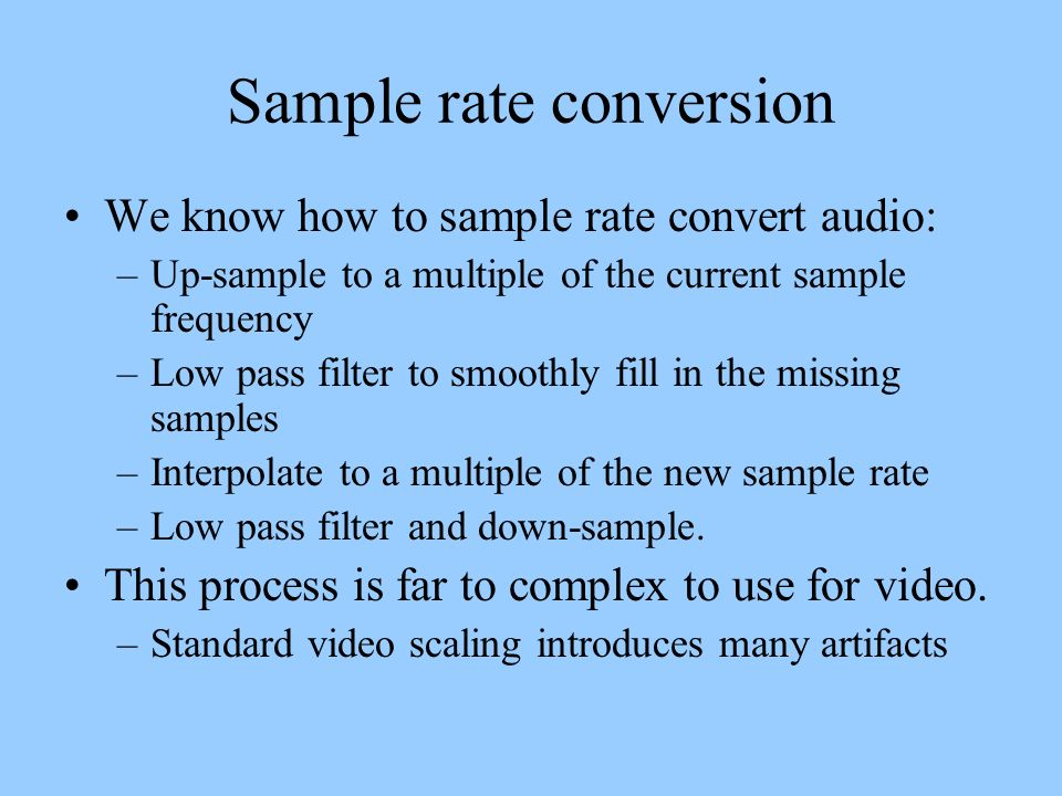Sample rate conversion
