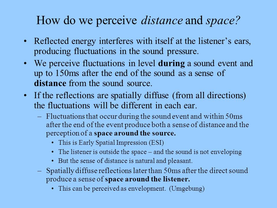 How do we perceive distance and space