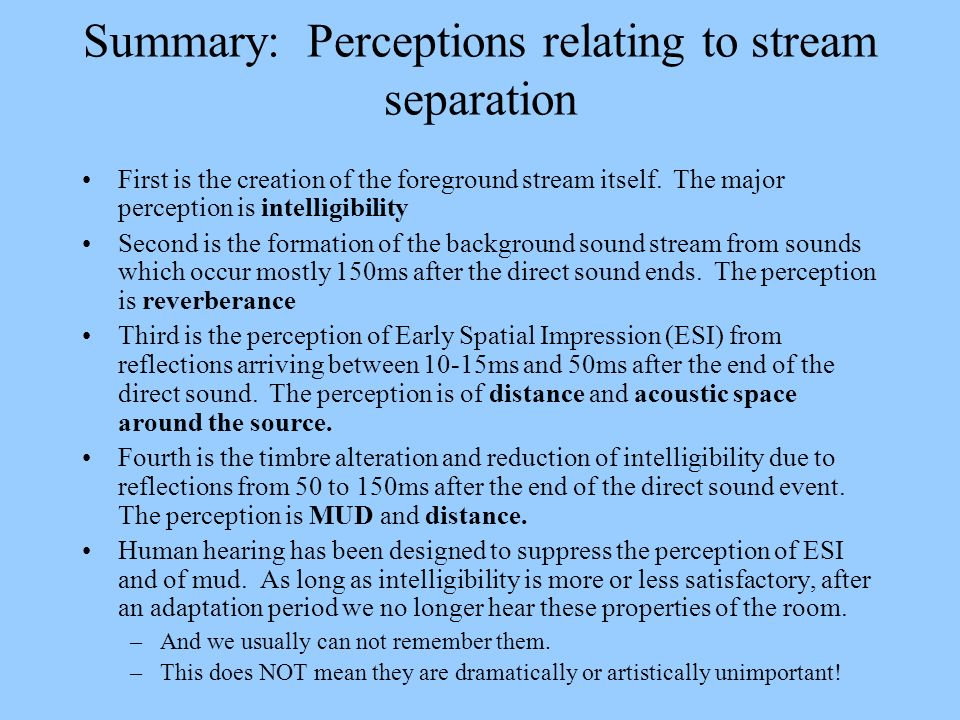 Summary: Perceptions relating to stream separation