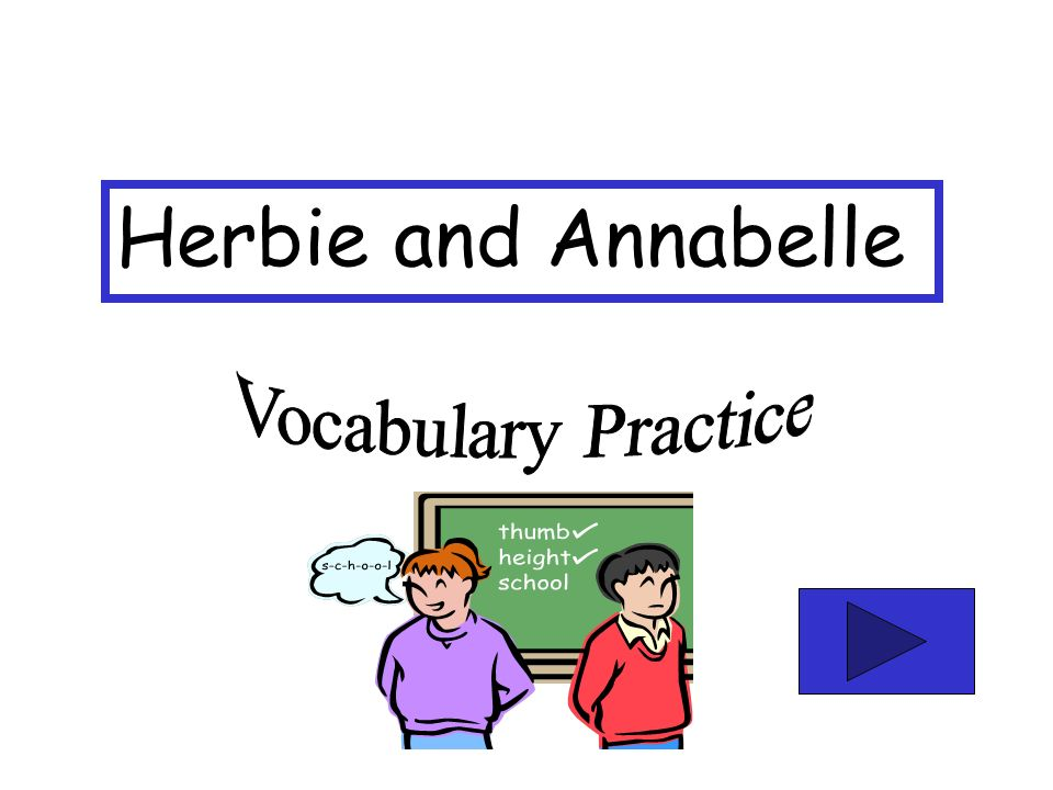 Herbie and Annabelle Vocabulary Practice