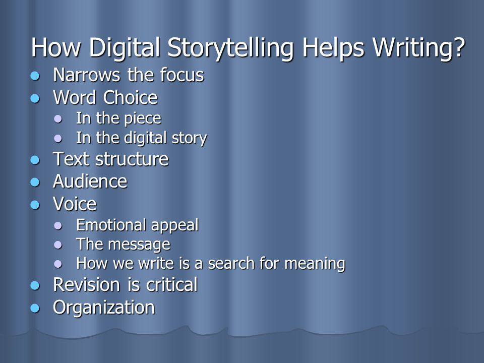 How Digital Storytelling Helps Writing