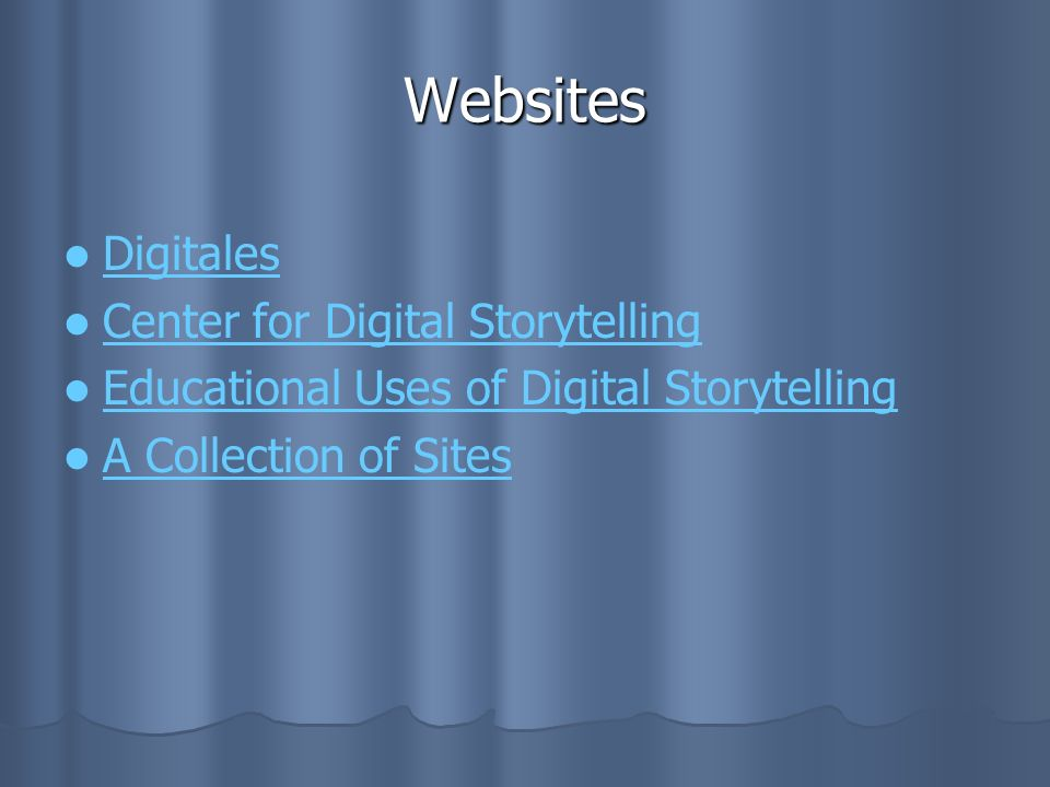 Websites Digitales Center for Digital Storytelling