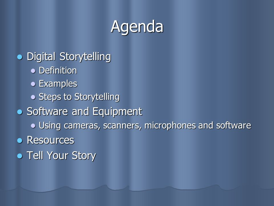 Agenda Digital Storytelling Software and Equipment Resources