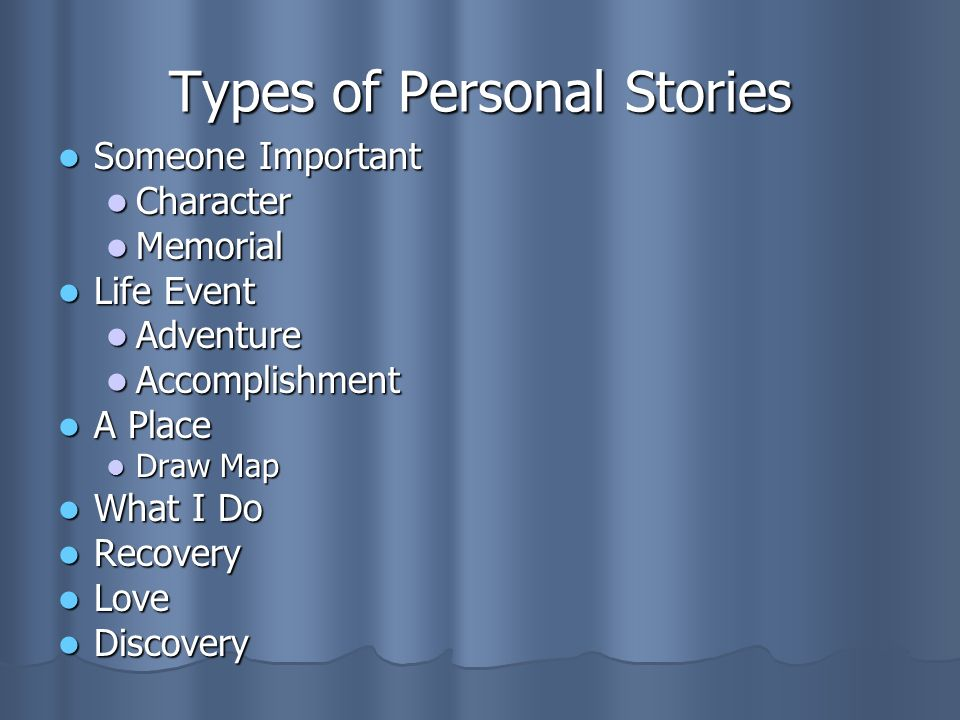 Types of Personal Stories