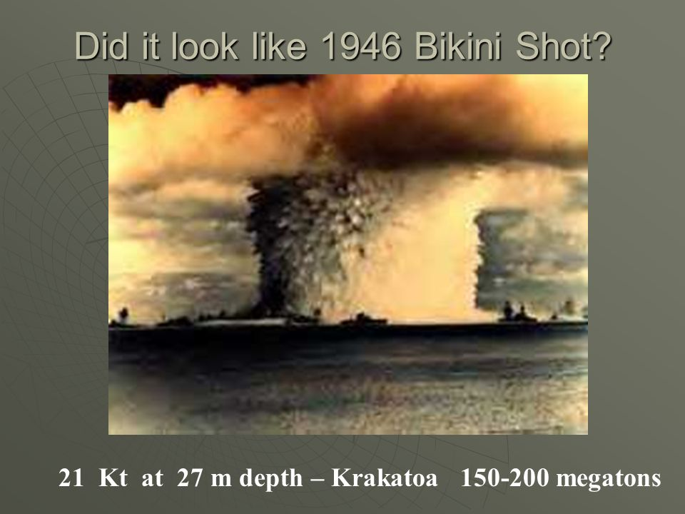 Did it look like 1946 Bikini Shot