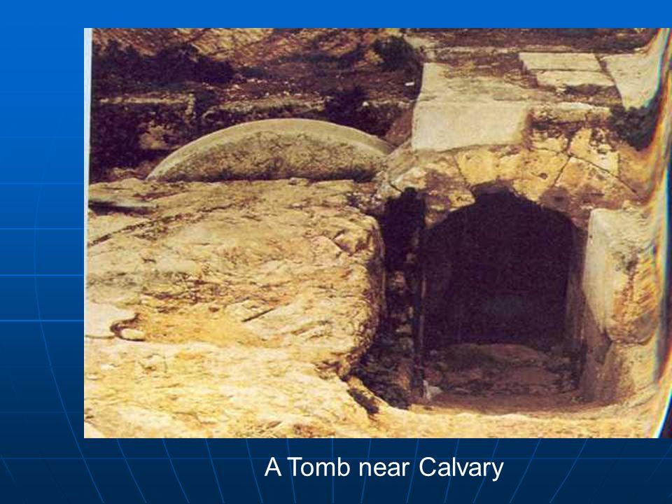 A Tomb near Calvary