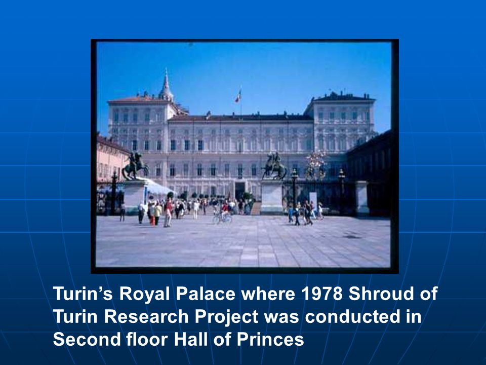 Turin's Royal Palace where 1978 Shroud of