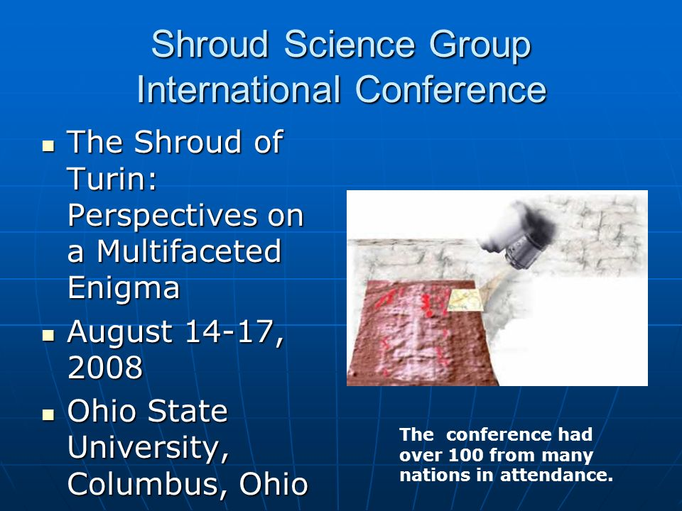 Shroud Science Group International Conference