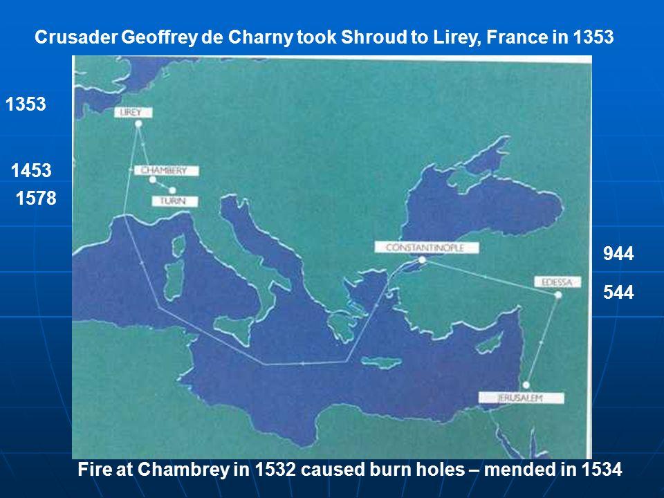 Crusader Geoffrey de Charny took Shroud to Lirey, France in 1353