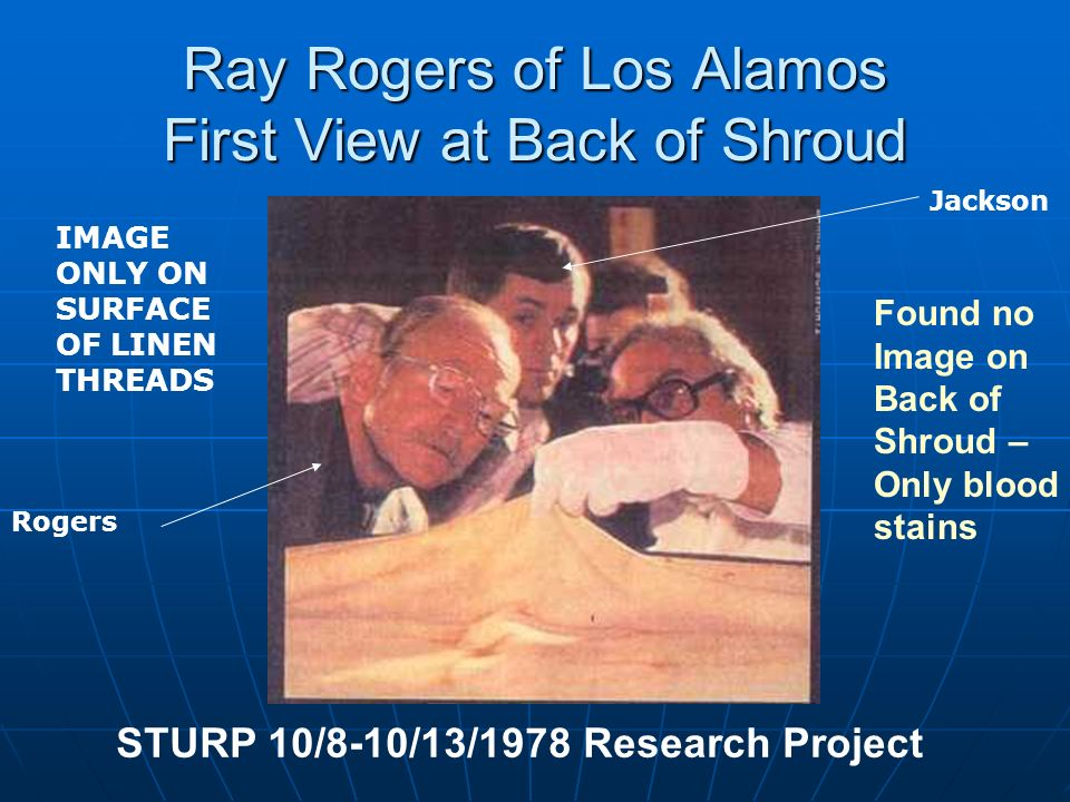 Ray Rogers of Los Alamos First View at Back of Shroud