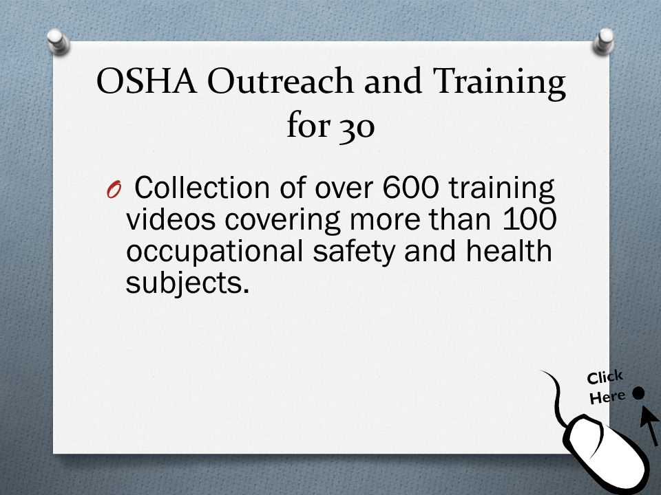OSHA Outreach and Training for 30