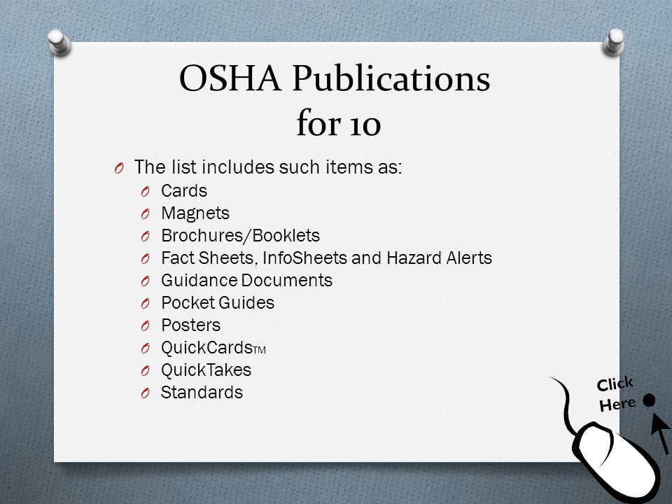 OSHA Publications for 10 The list includes such items as: Cards