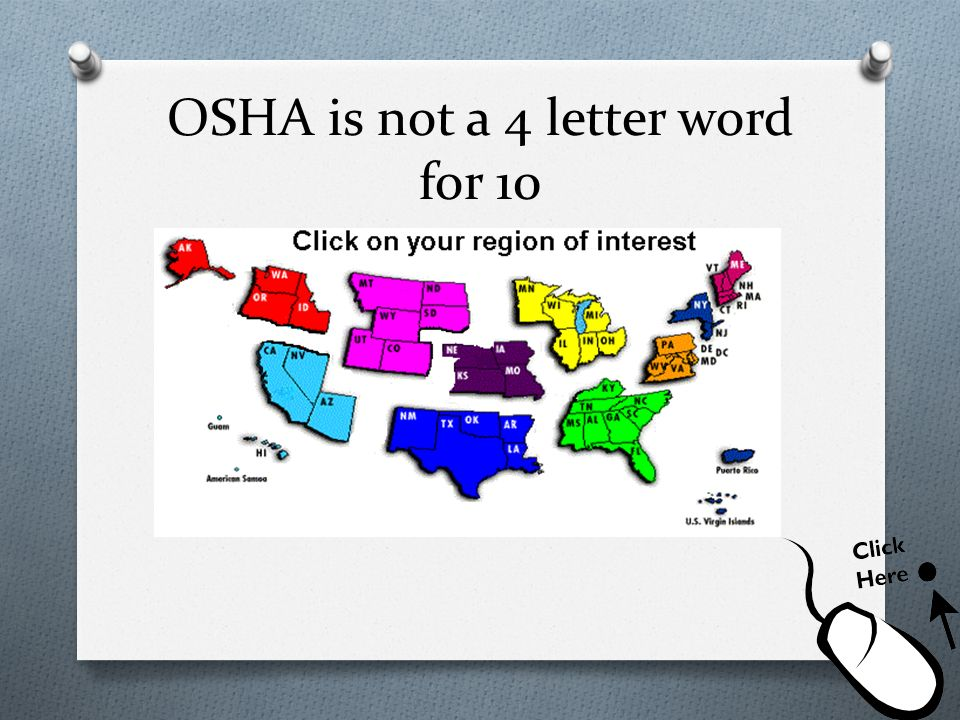 OSHA is not a 4 letter word for 10