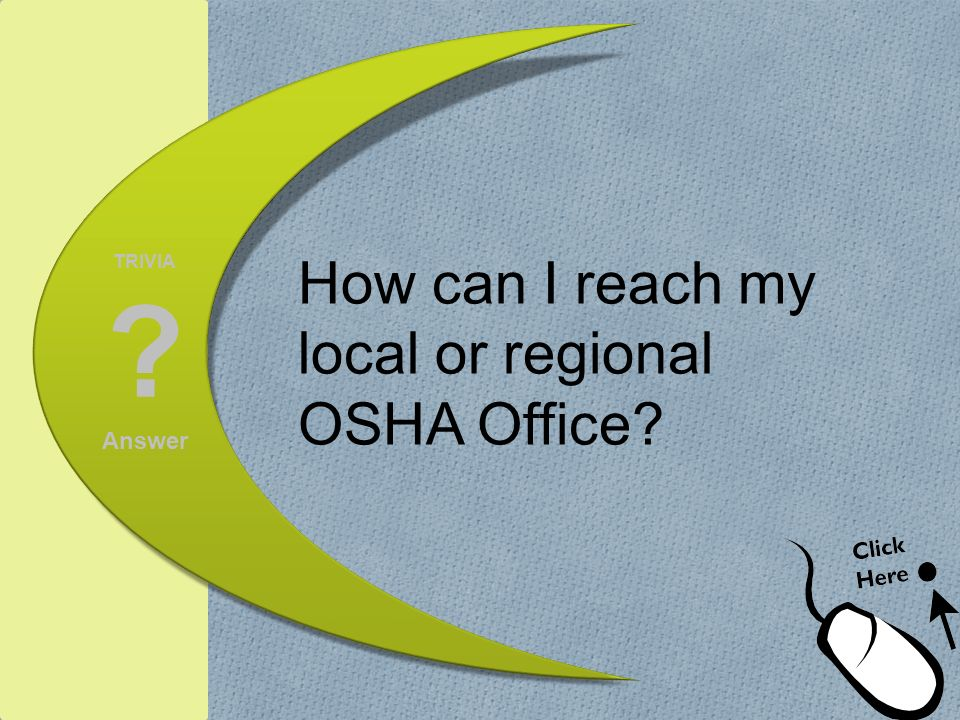 How can I reach my local or regional OSHA Office