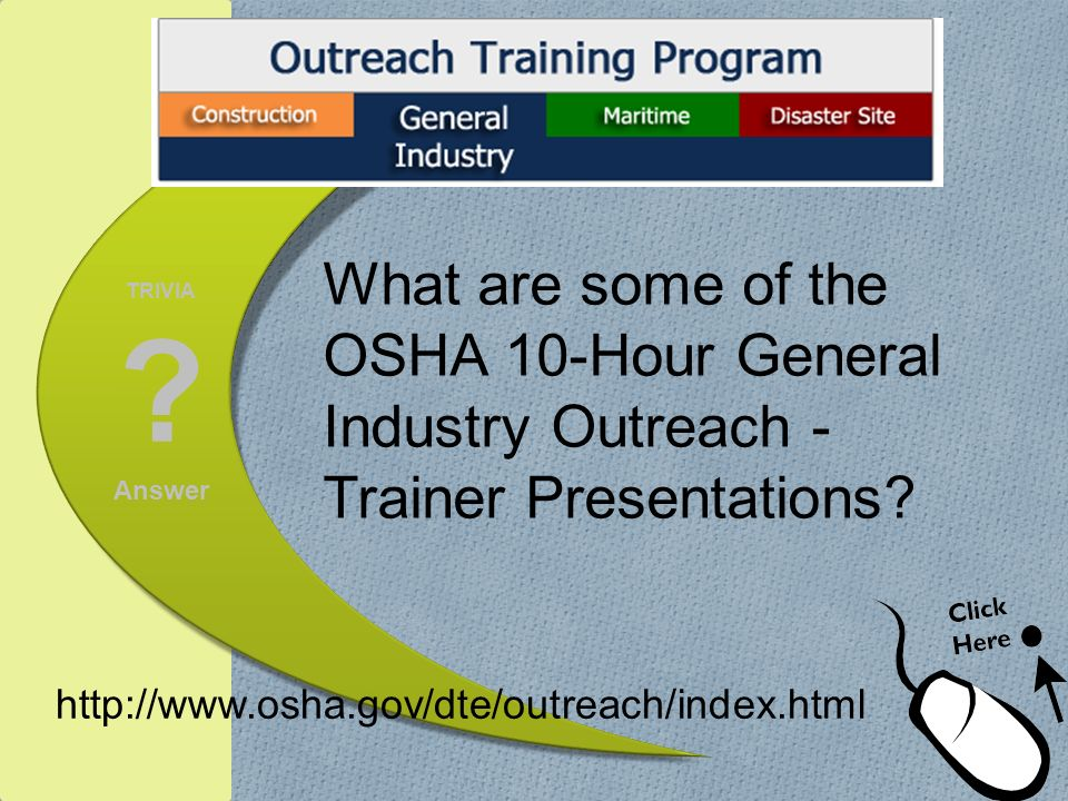 What are some of the OSHA 10-Hour General Industry Outreach -Trainer Presentations