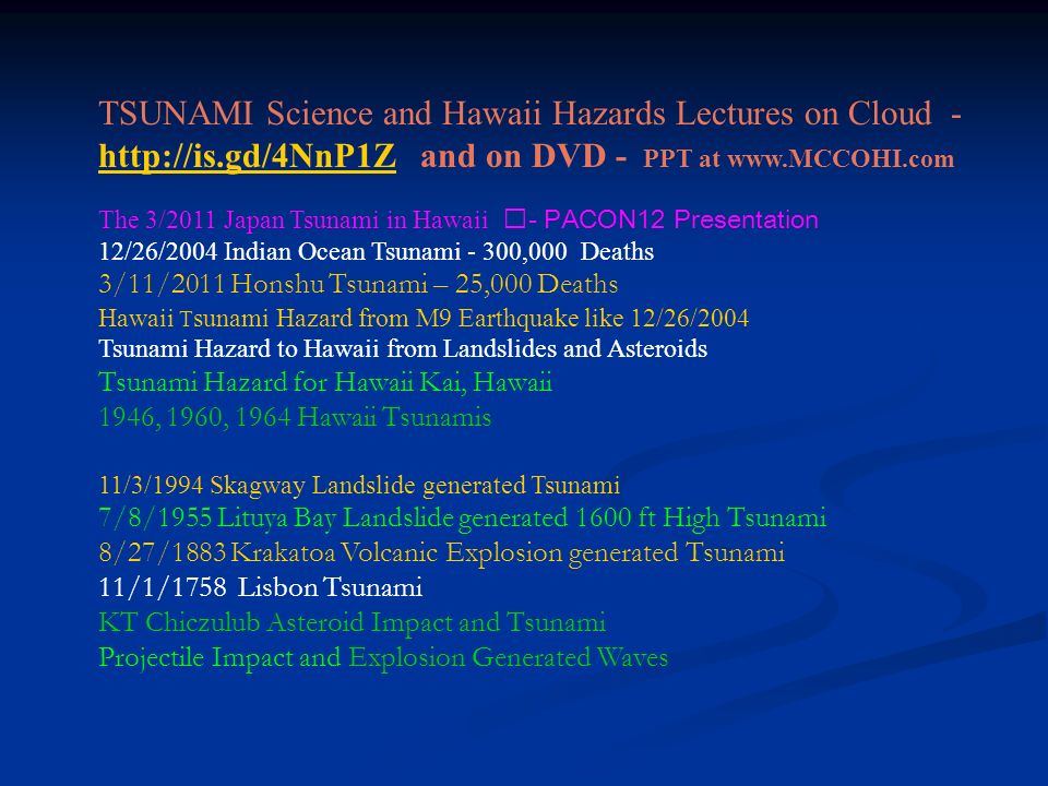 TSUNAMI Science and Hawaii Hazards Lectures on Cloud - http://is
