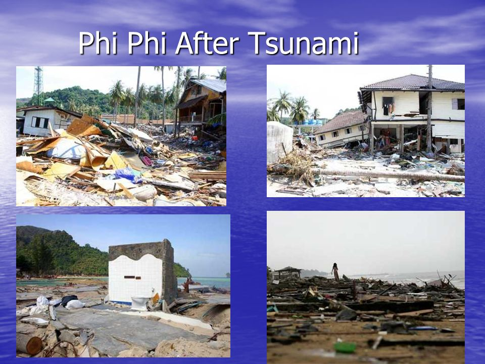 Phi Phi After Tsunami
