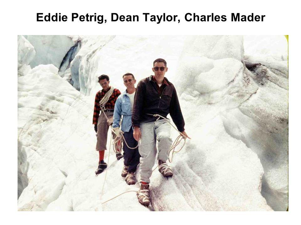 Eddie Petrig, Dean Taylor, Charles Mader