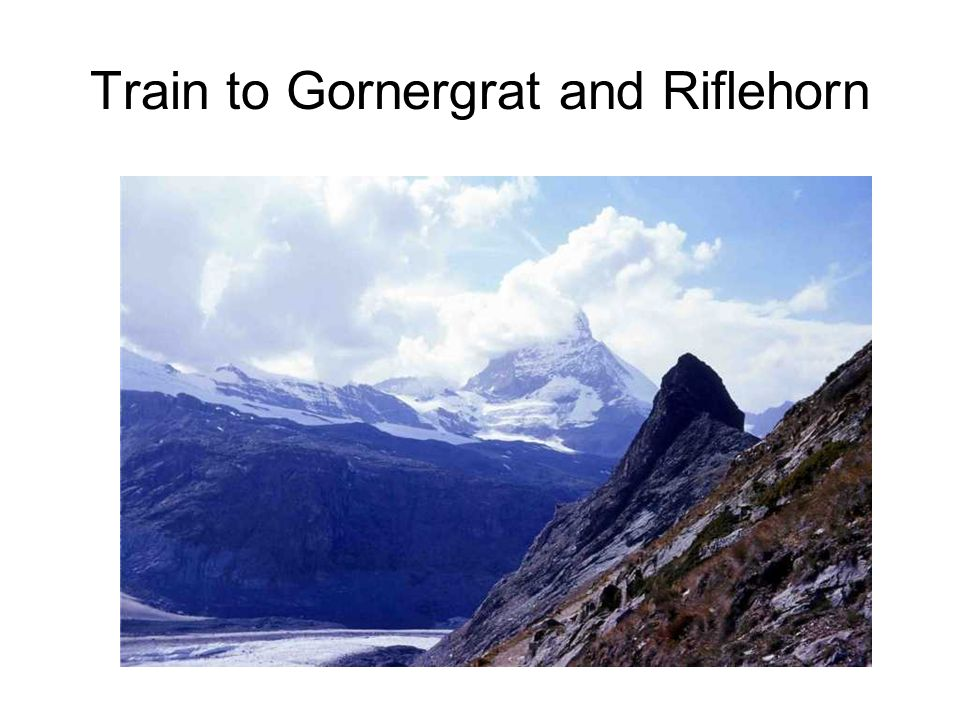 Train to Gornergrat and Riflehorn