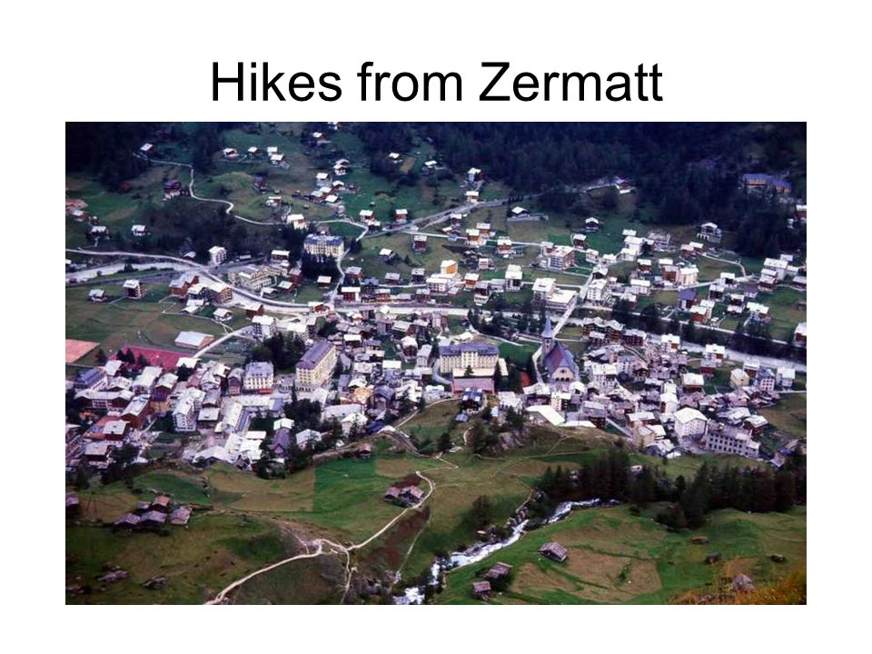 Hikes from Zermatt