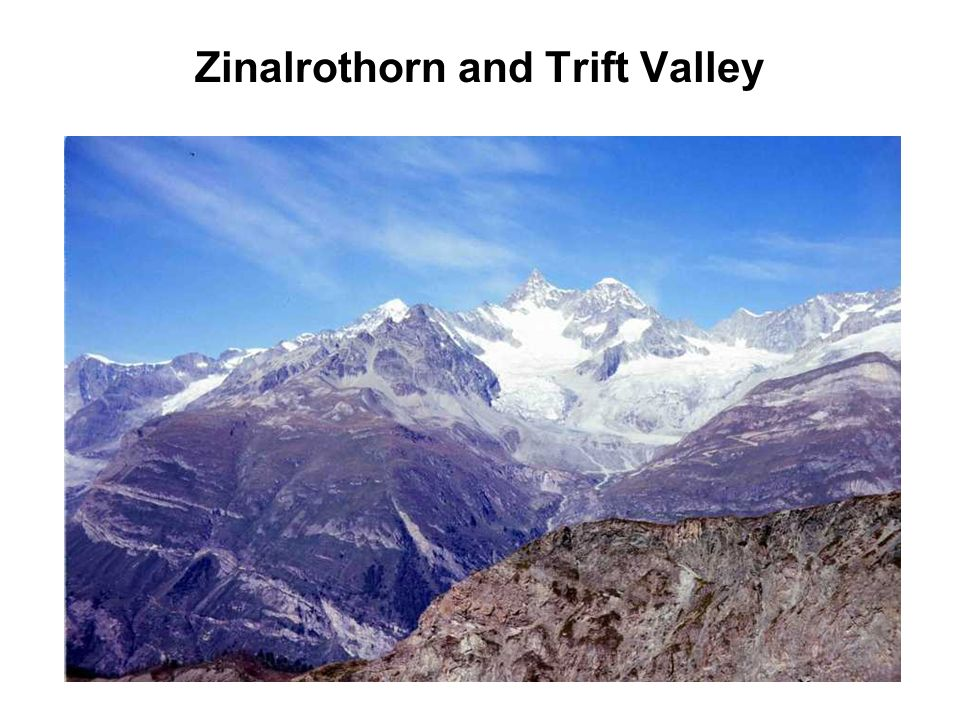 Zinalrothorn and Trift Valley