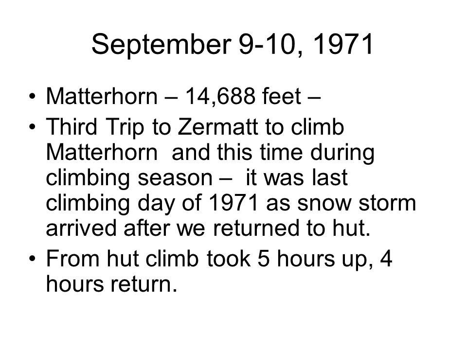 September 9-10, 1971 Matterhorn – 14,688 feet –
