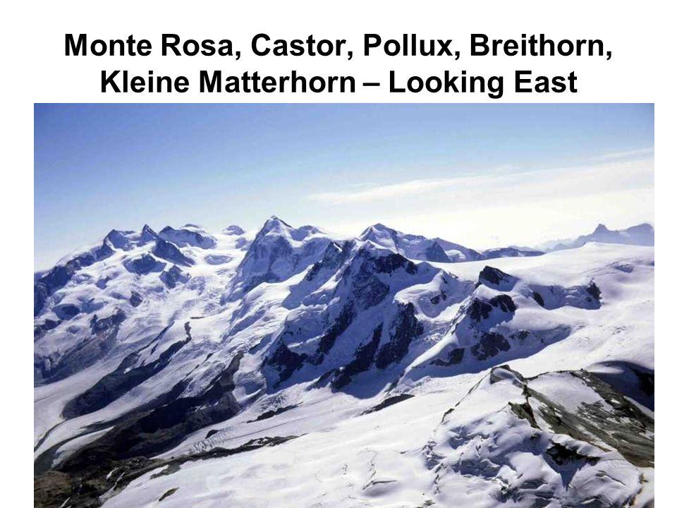 Monte Rosa, Castor, Pollux, Breithorn, Kleine Matterhorn – Looking East