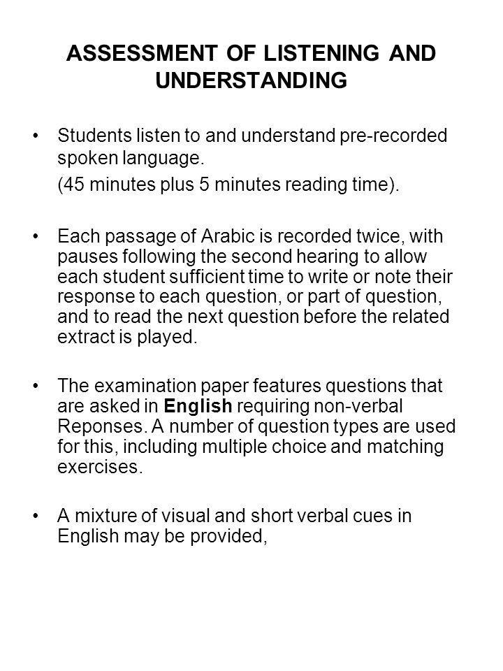 ASSESSMENT OF LISTENING AND UNDERSTANDING