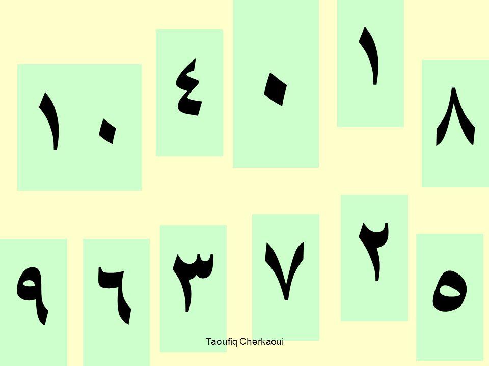 ٠ ١ ٤ ٨ ١٠ ٢ ٧ ٣ ٥ ٩ ٦ Taoufiq Cherkaoui