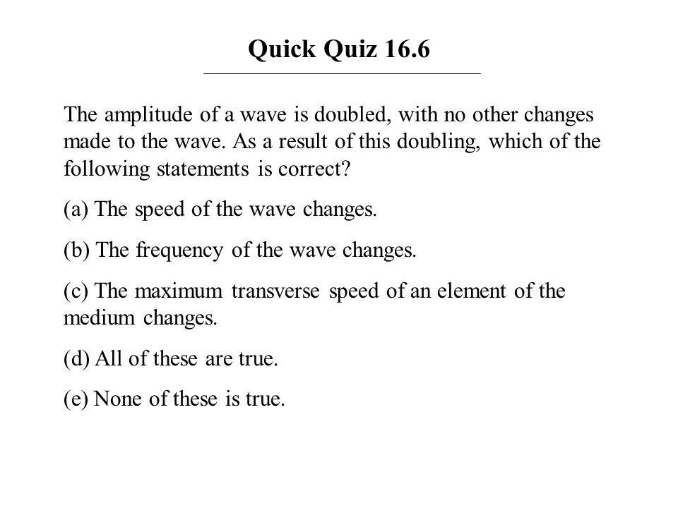 Quick Quiz 16.6