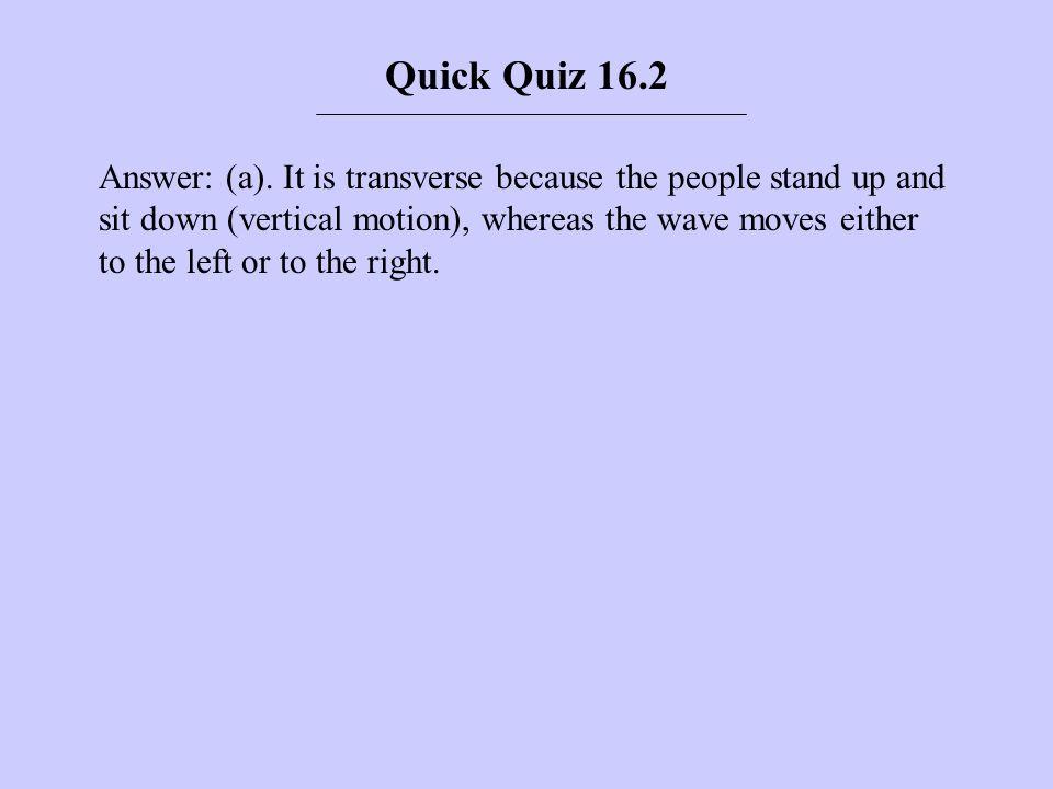 Quick Quiz 16.2