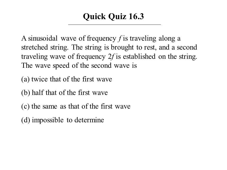 Quick Quiz 16.3