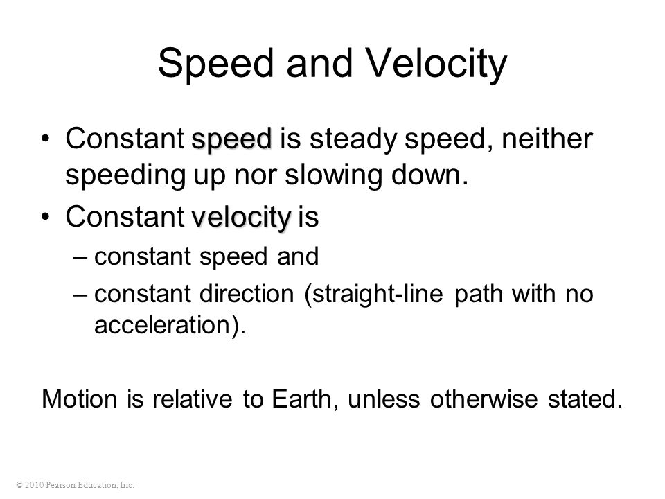 Motion is relative to Earth, unless otherwise stated.