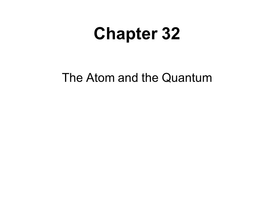 The Atom and the Quantum