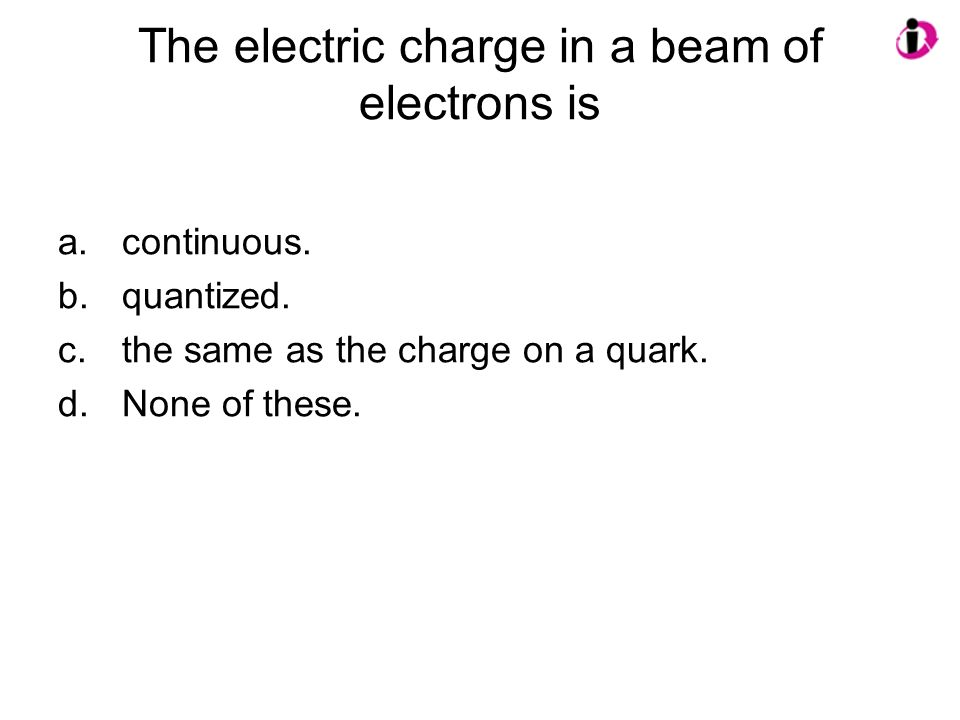 The electric charge in a beam of electrons is
