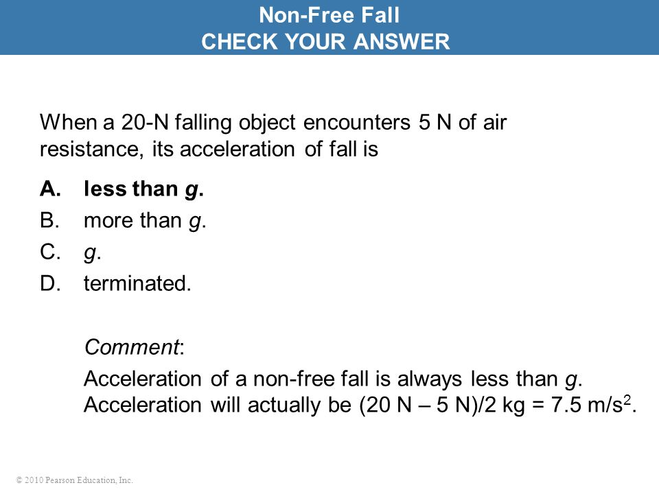 Non-Free Fall CHECK YOUR ANSWER