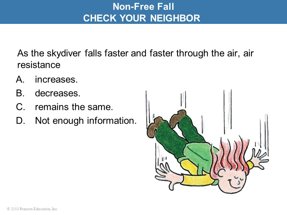 Non-Free Fall CHECK YOUR NEIGHBOR
