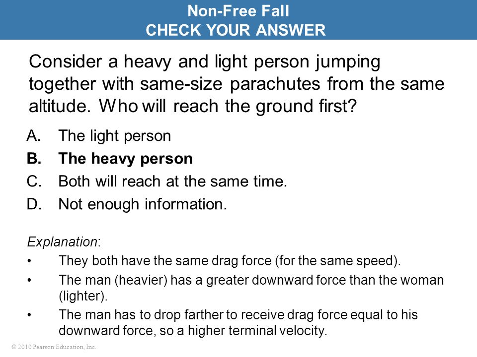 Non-Free Fall CHECK YOUR ANSWER.