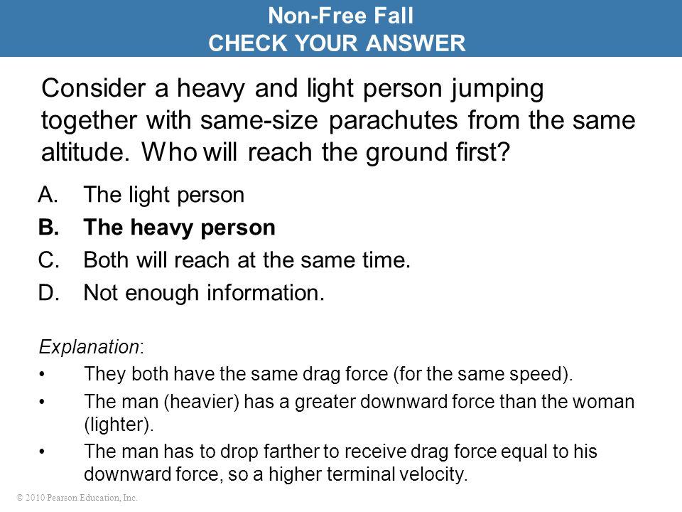 Non-Free FallCHECK YOUR ANSWER.
