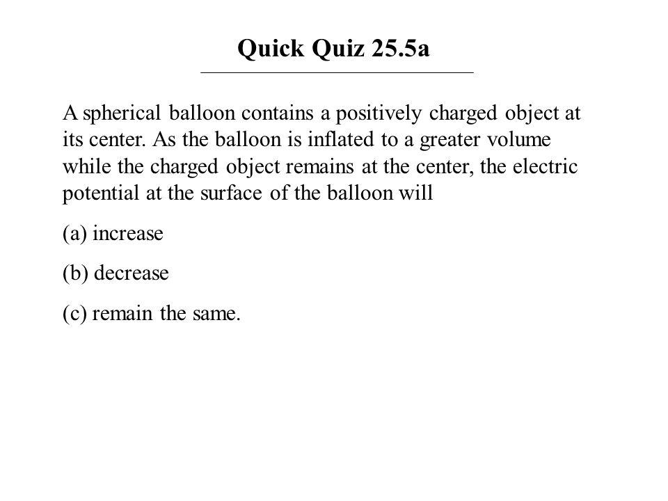 Quick Quiz 25.5a