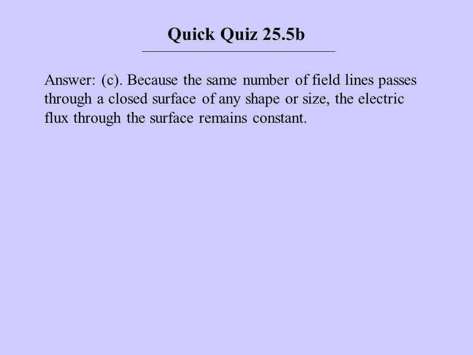 Quick Quiz 25.5b