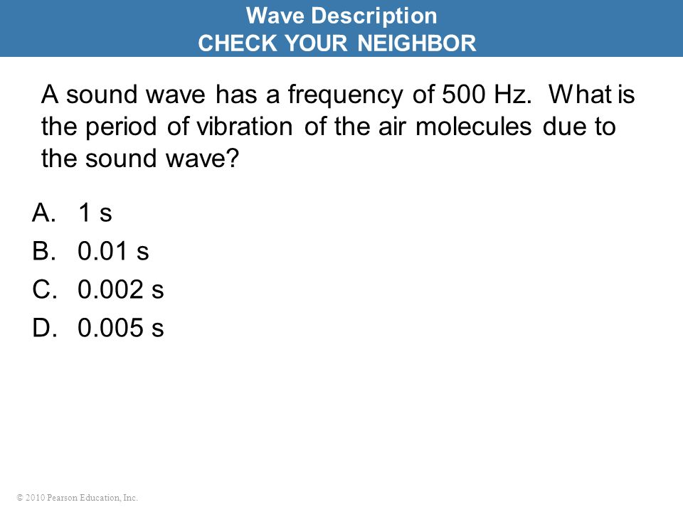 Wave Description CHECK YOUR NEIGHBOR.
