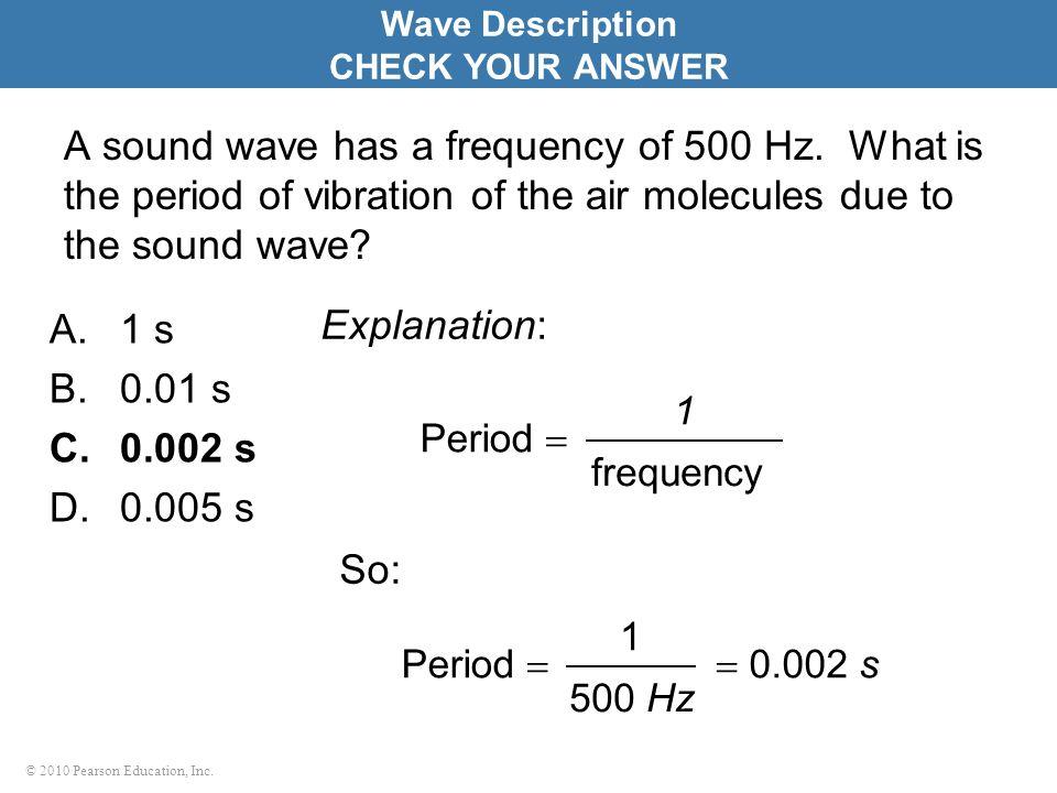 Wave Description CHECK YOUR ANSWER.
