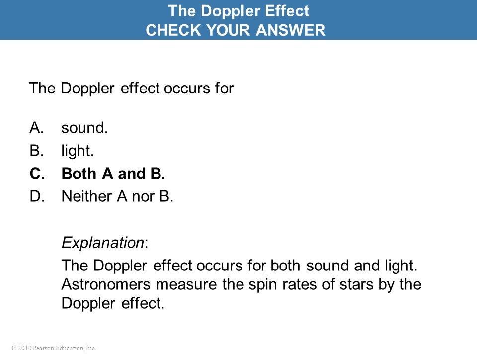 The Doppler effect occurs for