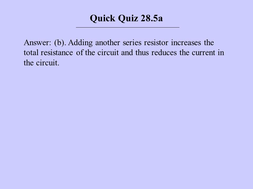Quick Quiz 28.5a
