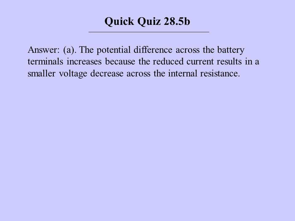 Quick Quiz 28.5b