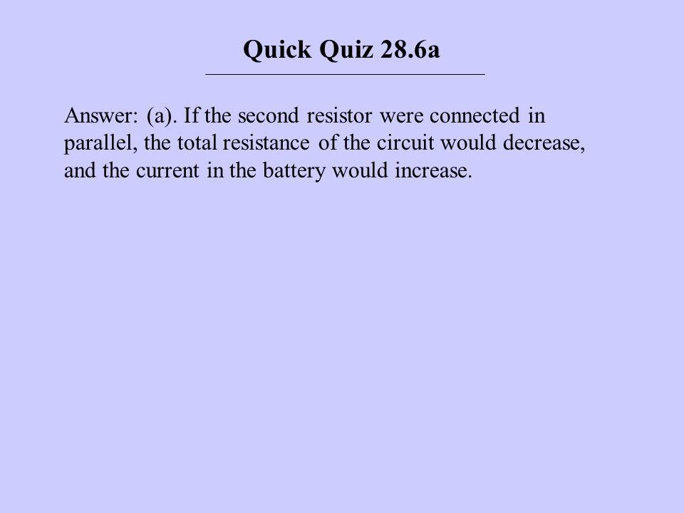 Quick Quiz 28.6a